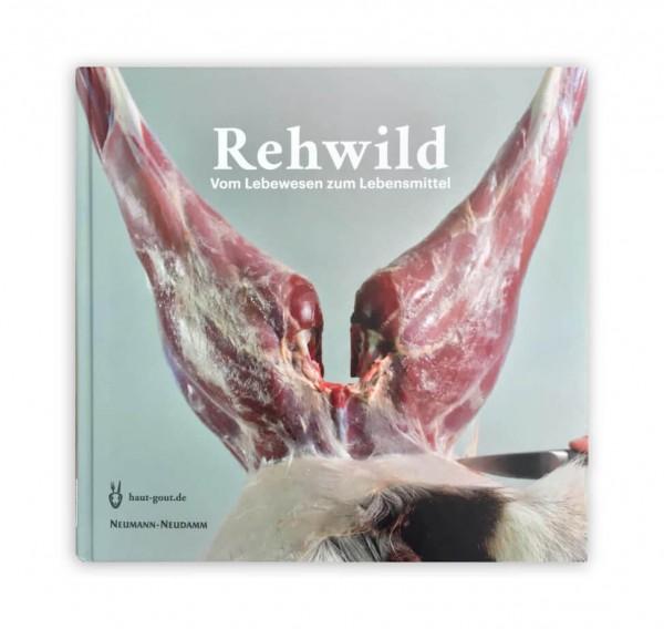 Rehwild - Vom Lebewesen zum Lebensmittel - Fabien Grimm